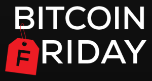 Bitcoin Friday