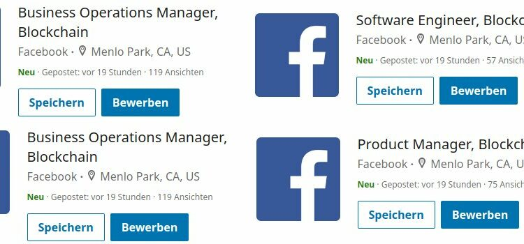 Facebook kündigte neue Stellen in der Blockchain Abteilung in seinem Hauptsitz in Kalifornien an.