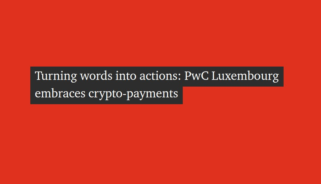 Turning words into actions: PwC Luxembourg embraces crypto-payments
