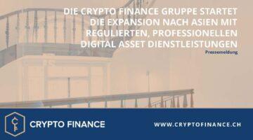 Crypto Finance Gruppe Expansion nach Asien mit Digital Asset Dienstleistungen