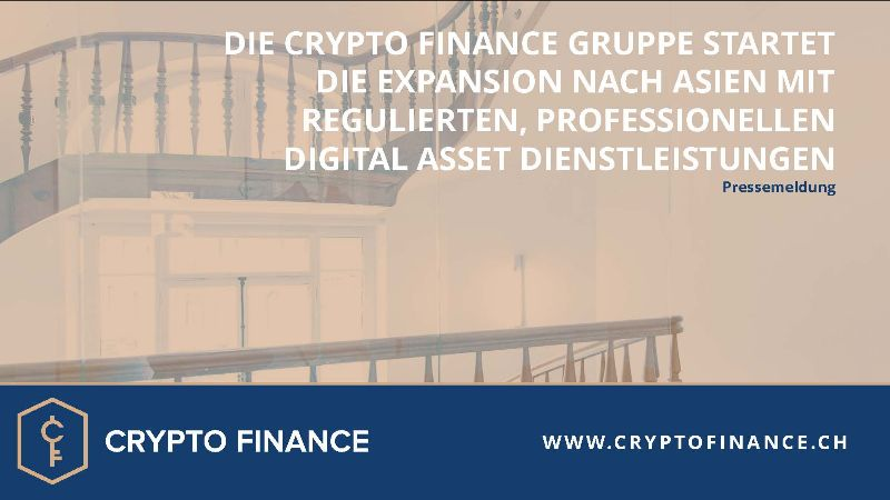 Crypto Finance Gruppe Expansion nach Asien mit Digital Asset Dienstleistungen
