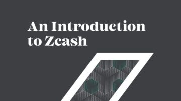Grayscale Report: An Introduction to Zcash