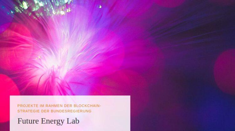 dena setzt Pilotierungsprojekte im Rahmen der Blockchain-Strategie der Bundesregierung um