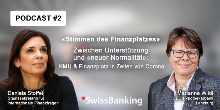 Zwischen Unterstützung und «neuer Normalität»: KMU und Finanzplatz in Zeiten von Corona.