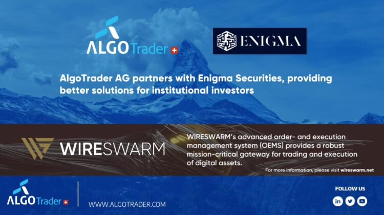 AlgoTrader AG partners with Enigma Securities, providing better solutions for institutional investors