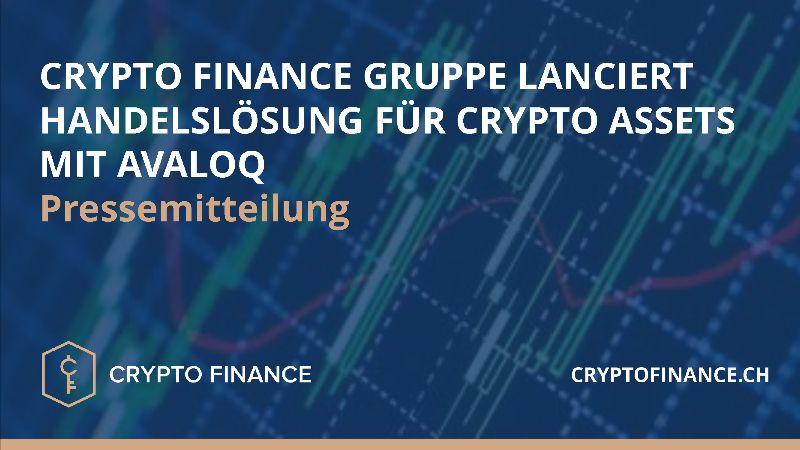Die erfolgreiche Lancierung des Crypto Asset Handels mit der Crypto Finance Gruppe unterstützt Avaloq dabei, ihren Bankkunden vollständig integrierte Crypto Asset Lösungen anzubieten.