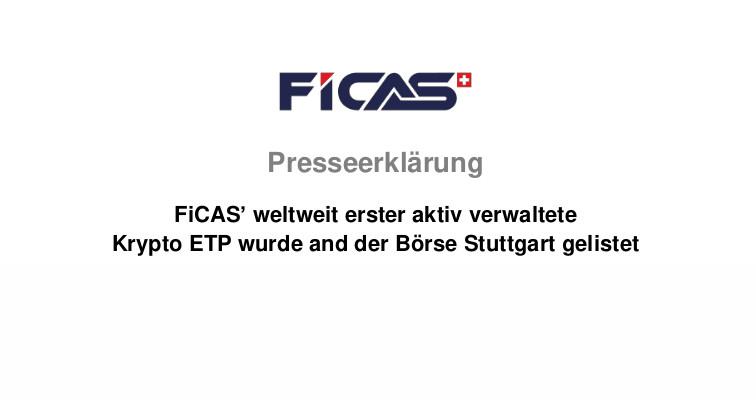FiCAS' weltweit erster aktiv verwaltete Krypto ETP wurde and der Börse Stuttgart gelistet