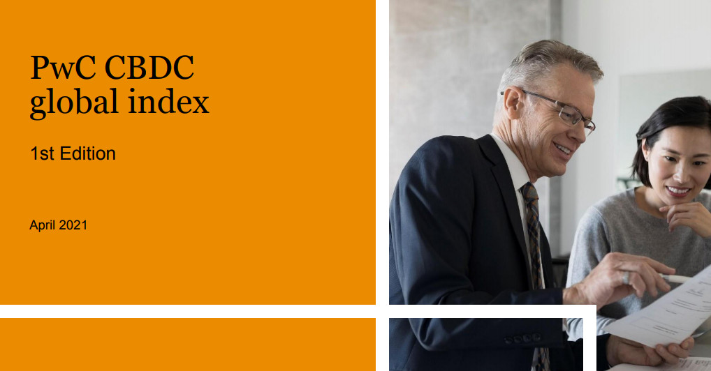 The first PwC Global CBDC Index is designed to measure a central bank's level of maturity in deploying their own digital currency.