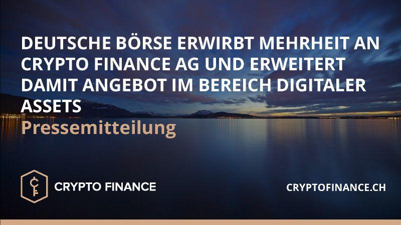 Deutsche Börse erwirbt Mehrheit an Crypto Finance